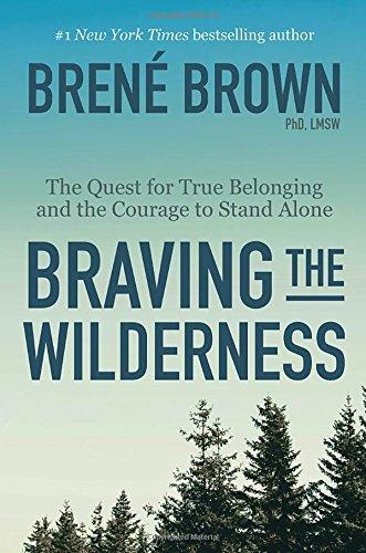 bravingthewildernessbrenebrown